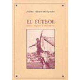 El futbol. Léxico, deporte y periodismo. - Imagen 1