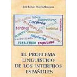 El problema lingüístico de los interfijos españoles. - Imagen 1