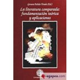 La literatura comparada: Fundamentación teórica y aplicaciones. - Imagen 1