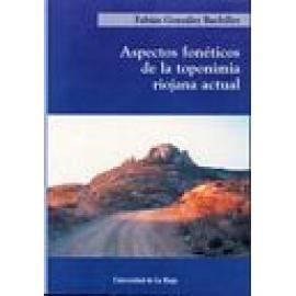 Aspectos fonéticos de la toponimia riojana actual - Imagen 1