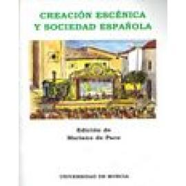 Creación escénica y sociedad española - Imagen 1