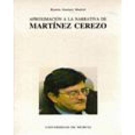 Aproximación a la narrativa de Martínez Cerezo - Imagen 1