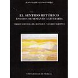 El sentido retórico. Ensayos de semántica literaria. - Imagen 1