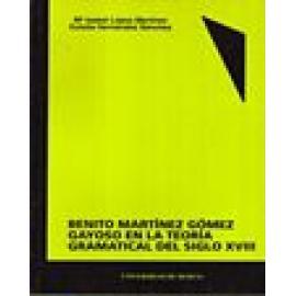 Benito Martínez Gómez Gayoso en la teoría gramatical del siglo XVIII - Imagen 1