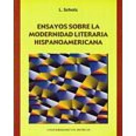 Ensayos sobre la Modernidad literaria Hispanoamericana. - Imagen 1