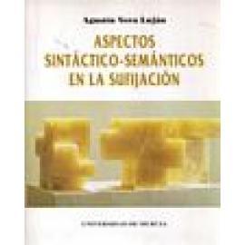 Aspectos sintáctico-semánticos en la sufijación - Imagen 1