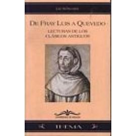 De Fray Luis a Quevedo: Lecturas de los clásicos antiguos. - Imagen 1