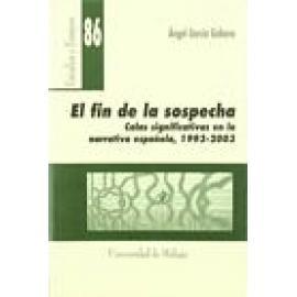 El fin de la sospecha. Calas significativas en la narrativa española (1993-2003) - Imagen 1