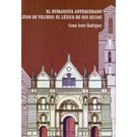 El humanista antequerano Juan de Vilches: el léxico de Las Silvas. - Imagen 1