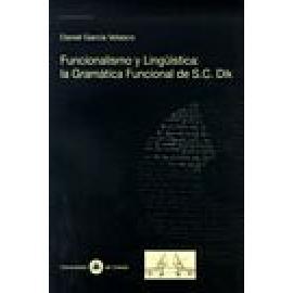 Funcionalismo y Lingüística: la Gramática Funcional de S.C. Dik - Imagen 1