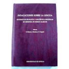 Indagaciones sobre la lengua. Estudios de Filología y lingüística españolas en memoria de Emilio Alarcos. - Imagen 1