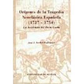 Orígenes de la Tragedia Neoclásica Española (1737 - 1754). La Academia del Buen Gusto. - Imagen 1