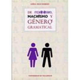 De feminismo, machismo y género gramatical - Imagen 1