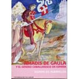 Amadis de Gaula y el género caballeresco en España - Imagen 1
