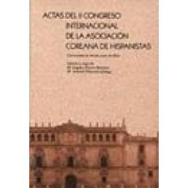 Actas del II Congreso Internacional de la Asociación Coreana de Hispanistas - Imagen 1