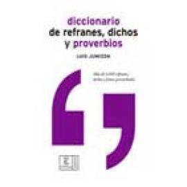 Diccionario de refranes, dichos y proverbios - Imagen 1