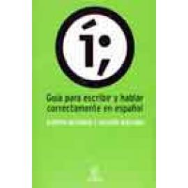 Guía para escribir y hablar correctamente en español - Imagen 1