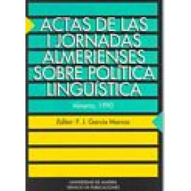 Actas de las I Jornadas almerienses sobre política lingüística. - Imagen 1