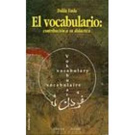 El vocabulario : contribución a su didáctica. - Imagen 1