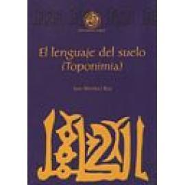 El lenguaje del suelo (toponimia). - Imagen 1