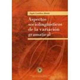 Aspectos sociolingüísticos de la variación gramatical - Imagen 1