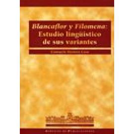 Blancaflor y Filomena: estudio lingüístico de sus variantes. - Imagen 1