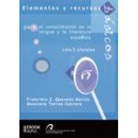 Elementos y recursos básicos para el conocimiento de la lengua y la literatura española . Libro I : Literatura - Imagen 1