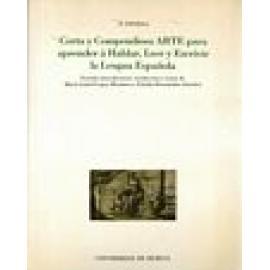 Corta y compendiosa arte para aprender á hablar, leer y escrivir la lengua española - Imagen 1