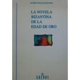 La novela bizantina de la edad de oro - Imagen 1