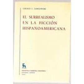 El surrealismo en la ficción hispano-americana - Imagen 1