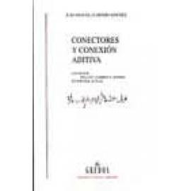 """Conectores y conexión aditiva. Los signos """" incluso, también y además"""" en español actual - Imagen 1"""