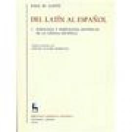 Del latín al español. I. Fonología y morfología históricas de la lengua española - Imagen 1