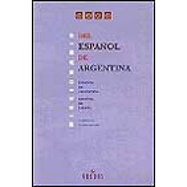 Diccionario del español de Argentina. Español de Argentina-Español de España - Imagen 1