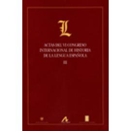 Actas del VI Congreso Internacional de Historia de la lengua española. 3 vols. - Imagen 1