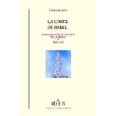 La corte de Babel : lenguas, poética y política en la España del siglo XIII