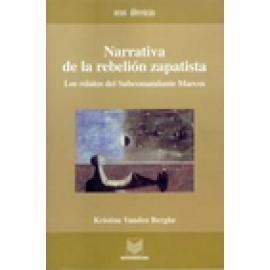 Narrativa de la rebelión zapatista. Los relatos del Subcomandante Marcos - Imagen 1