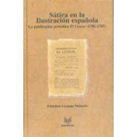 """Sátira en la Ilustración española. La publicación periódica """"El Censor"""" (1781-1787). Edición revisada. - Imagen 1"""