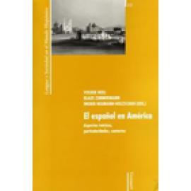 El español en América. Aspectos teóricos, particularidades, contactos - Imagen 1