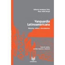 Vanguardia latinoamericana. Tomo III. Historia, crítica y documentos. Sudamérica.Área andina norte, Colombia y Venezuela. - Imag