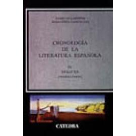 Cronología de la literatura española. Vol IV: Siglo XX (Primera Parte) - Imagen 1