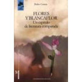 Flores y Blancafor. Un capítulo de literatura comparada. - Imagen 1