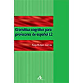 Gramática cognitiva para profesores de español L2 - Imagen 1
