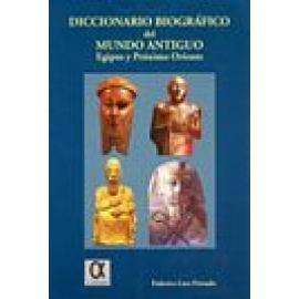 Diccionario biográfico del mundo antiguo. Egipto y Próximo Oriente - Imagen 1