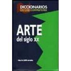 Diccionario de Arte del siglo XX - Imagen 1