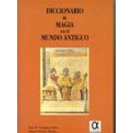 Diccionario de magia en el mundo antiguo - Imagen 1