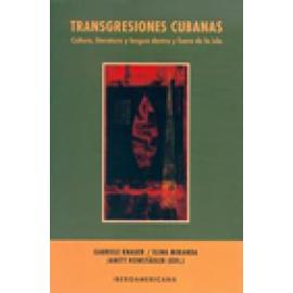 Transgresiones cubanas. Cultura, literatura y lengua dentro y fuera de la isla - Imagen 1