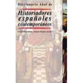 Diccionario de Historiadores españoles contemporáneos - Imagen 1
