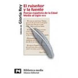 El ruiseñor y la fuente. Poesía española de la Edad Media al siglo VXIII - Imagen 1