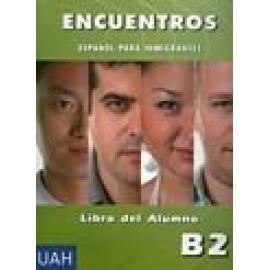 Encuentros . Español para inmigrantes. Libro del alumno B2 (libro + CD) - Imagen 1