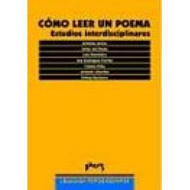 Cómo leer un poema. Estudios interdisciplinares - Imagen 1